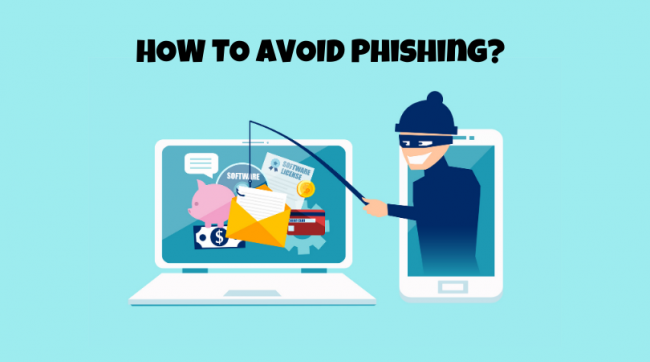 How to Avoid Phishing? 10 Safe Ways to Not Get Scammed