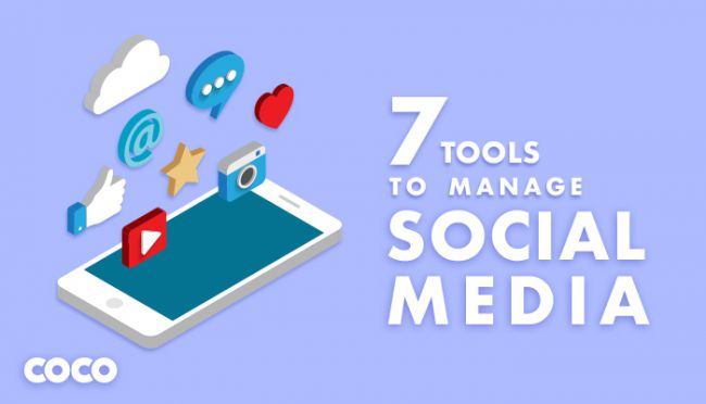 7 Social Media Tools You Can't Miss