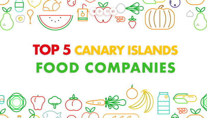 Discover the Top 5 Food Companies in the Canary Islands