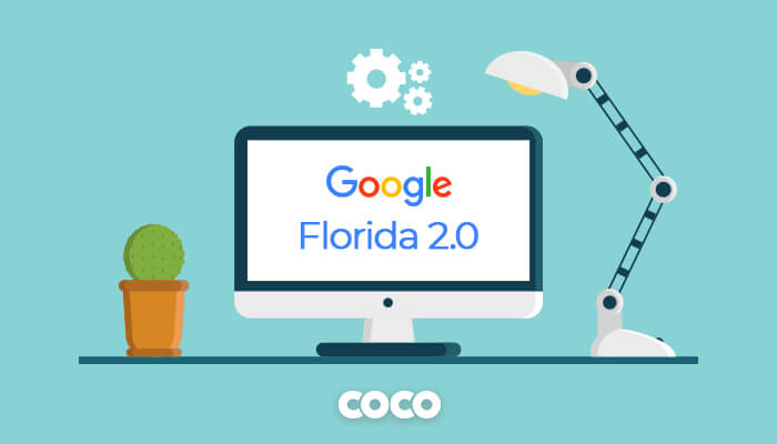All About Google Florida 2.0 Algorithm Update