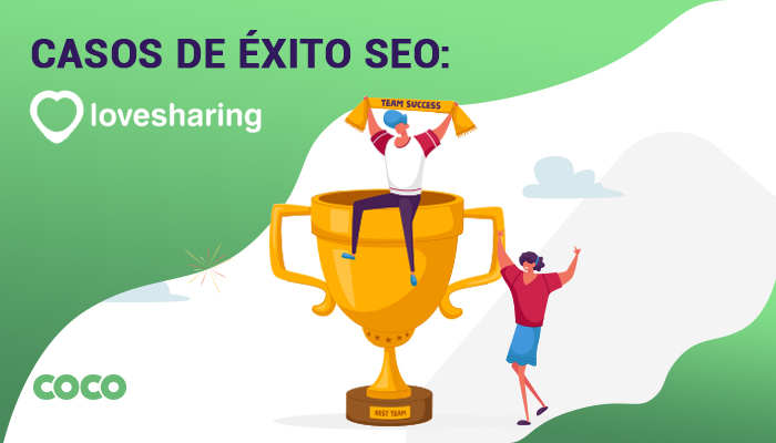 Lovesharing: a Successful SEO Case Study